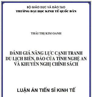 Đánh giá năng lực cạnh tranh du lịch biển, đảo của tỉnh Nghệ An và khuyến nghị chính sách - Luan An Tien Si
