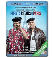 DOS BORICUAS EN PARIS (2015) FULL 1080P HD MKV ESPAÑOL LATINO