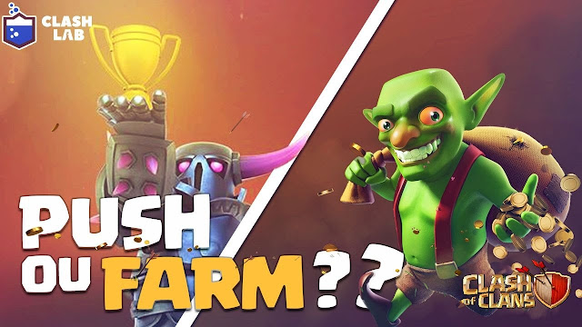 Farm ou Push Clash of Clans