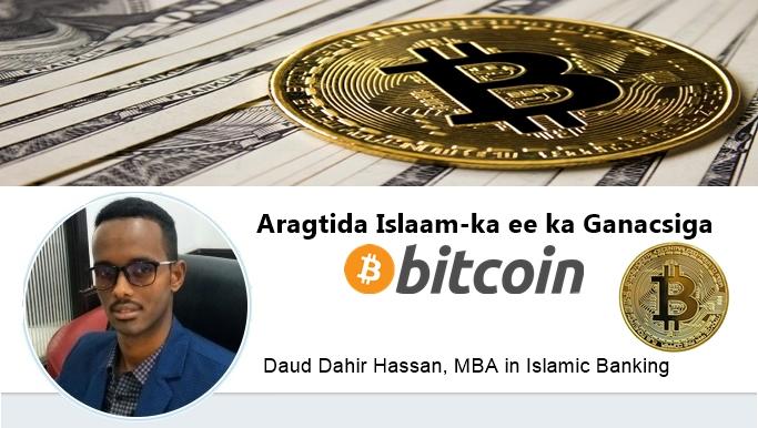Maqaal : Aragtida Islaam-ka ee ka Ganacsiga Bitcoin