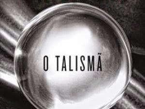 Resenha: O Talismã -  Stephen King, Peter Straub