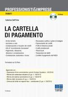 La cartella di pagamento. Con CD-ROM (4ª edizione)