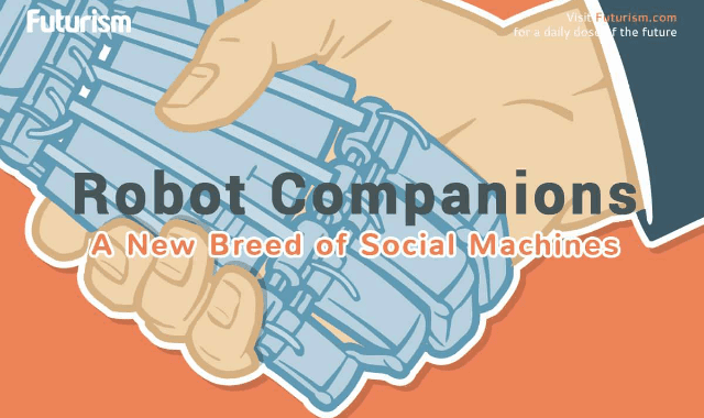 Robot Companions: A New Breed Of Social Machines