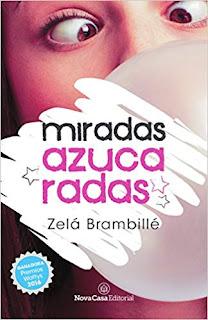 Miradas azucaradas- Zela Brambille