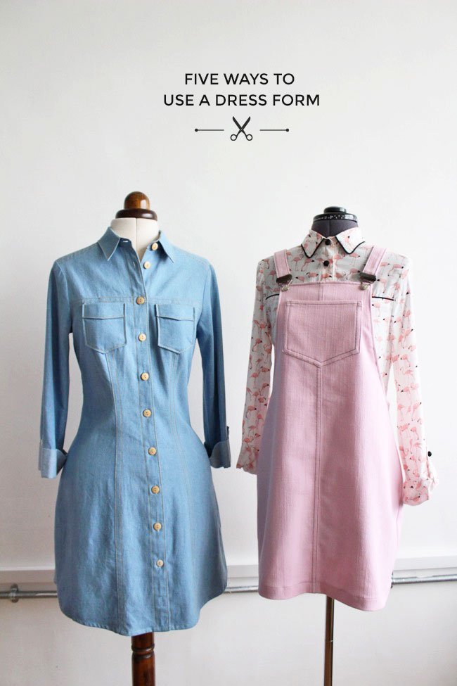 Five Ways to Use a Dress Form - Tilly and the Buttons