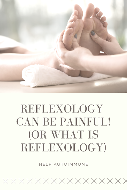 Reflexology can be painful!