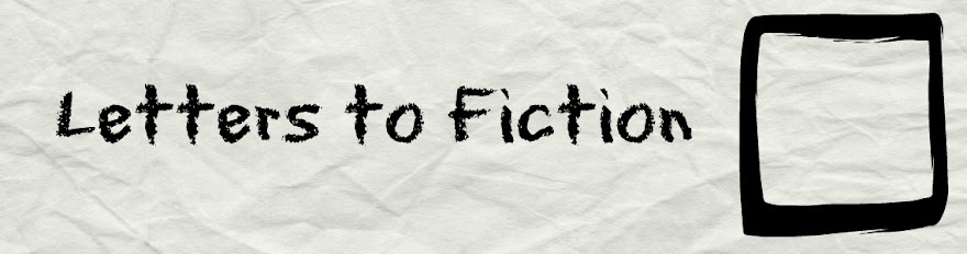 Letters to Fiction