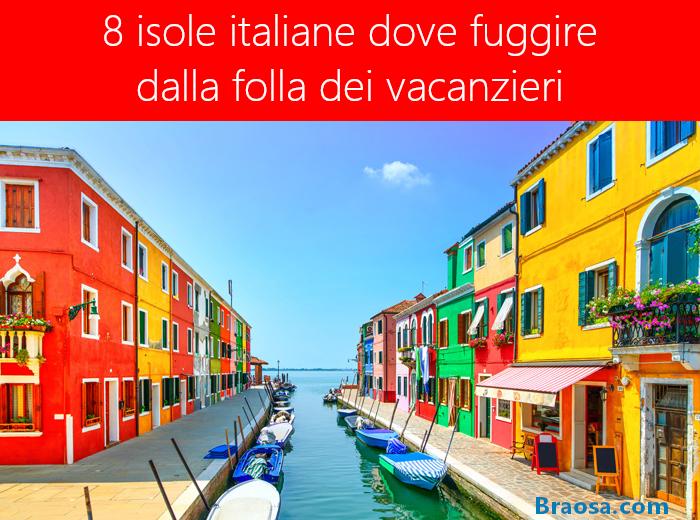 8 isole in Italia per una vacanza tranquilla