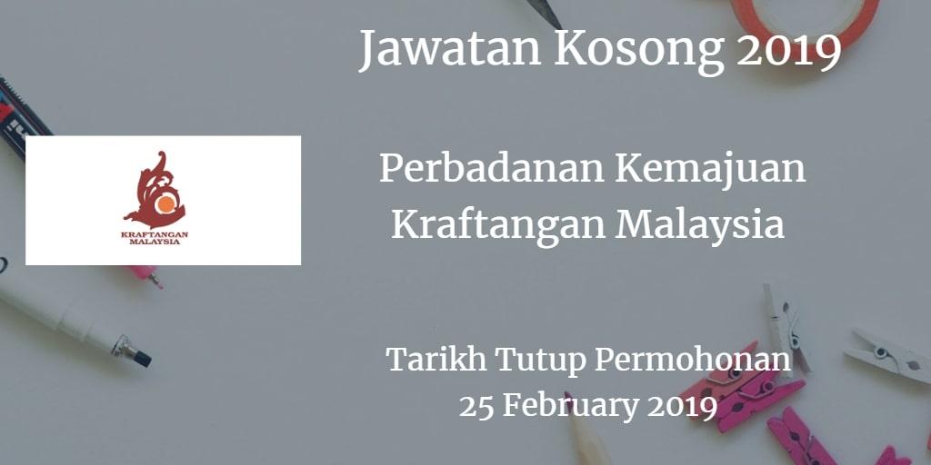 Jawatan Kosong Perbadanan Kemajuan Kraftangan Malaysia 25 February 2019