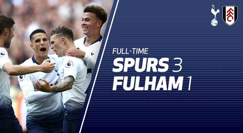 Hasil Tottenham Hotspur vs Fulham Skor Akhir 3-1 [ Premier League 2018]
