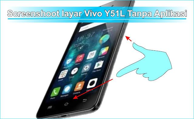 Cara Screenshot Layar HP VIVO Y51L tanpa Aplikasi