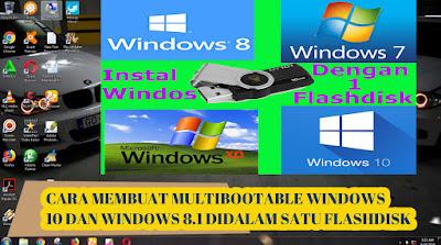 Cara, Membuat, Dualboot, Win 10, Dan, Win 8, Di, Usb Flashdisk, dual windows, installer, windows 10, windows 7, yumi, rufus, tutorial,