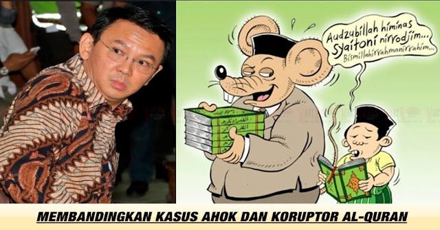 Soal Tuntutan JPU, Membadingkan Ahok Dengan Para Koruptor Al-Quran