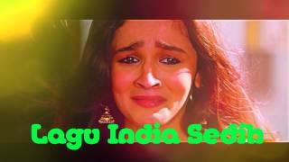 Lagu India Sedih