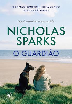 Nicholas Sparks, O Guardião, Editora Arqueiro