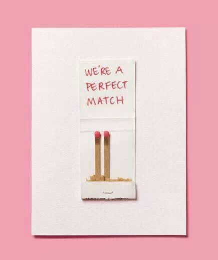 We're a perfect match Valentine card
