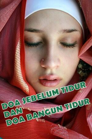 Doa Sebelum Tidur Dan Doa Bangun