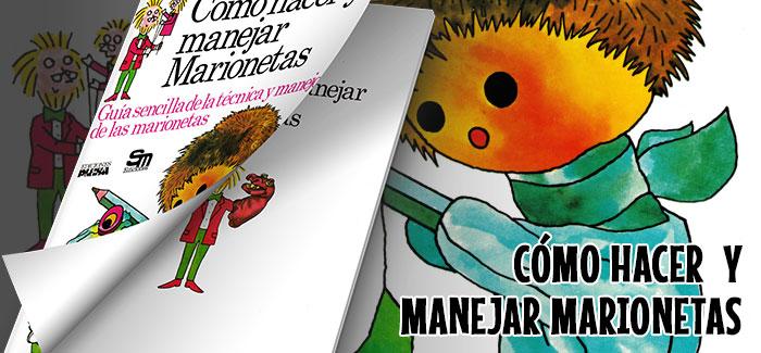 Libro Cómo hacer y manejar marionetas