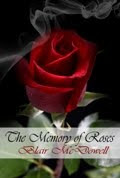 The Memory of Roses, Blair McDowell