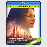 El Mundo Del Mañana (2015) HD BrRip 1080p (PESADA) Audio Dual LAT-ING