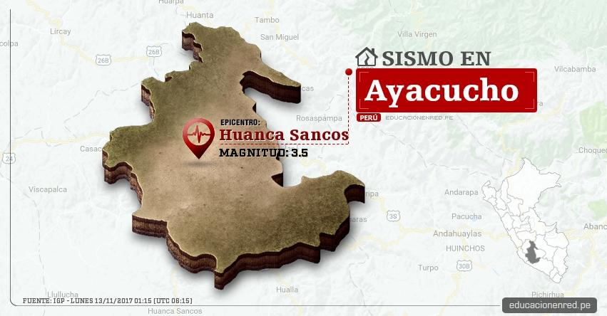 Temblor en Ayacucho de 3.5 Grados (Hoy Lunes 13 Noviembre 2017) Sismo EPICENTRO Huanca Sancos - IGP - www.igp.gob.pe