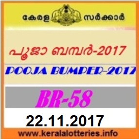 Kerala Lottery Result Pooja Bumper (BR-58) on November 22,  2017