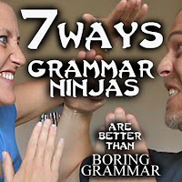 You might not have heard of the Grammar Ninjas yet, but they've heard of you. And they've been watching you. Cause they're ninjas! Today, we're gonna talk about 7 Ways the Grammar Ninjas are better than boring grammar.