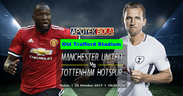 Prediksi Manchester United vs Tottenham 28 Oktober 2017
