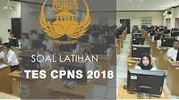 Soal Latihan dan Pembahasan Tes CPNS 2018 TWK, TIU dan TKP