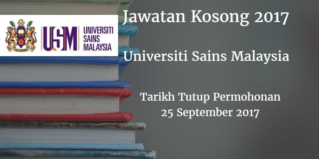 Jawatan Kosong USM 25 September 2017