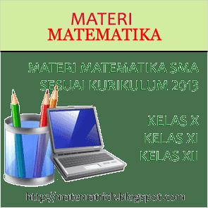 Materi matematika SMA kurikulum 2013