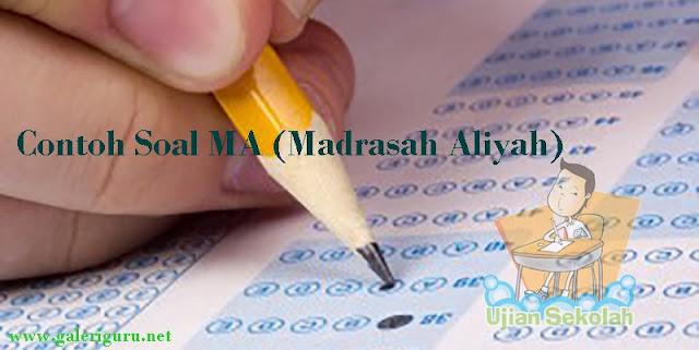 Contoh Soal MA (Madrasah Aliyah)