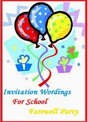 Sample Invitation Wordings: Farewell Party