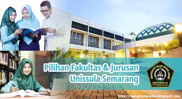 Pilihan Fakultas & Jurusan Serta Akreditasi Unissula Semarang