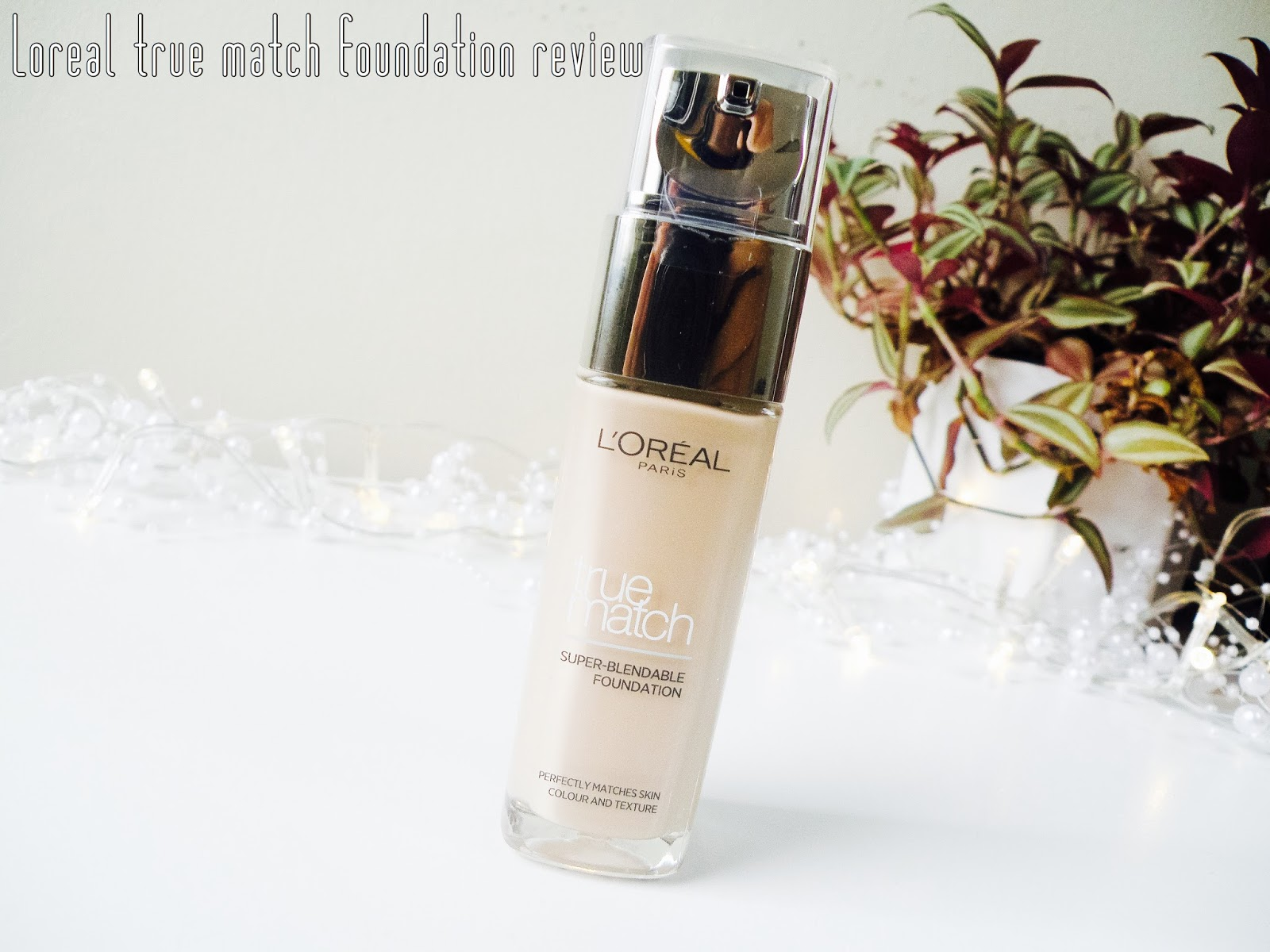 A Divided Opinion: L'Oréal True Match Foundation Review