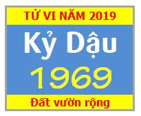 Tử Vi Tuổi Kỷ Dậu 1969 Năm 2019 Nam Mạng - Nữ Mạng