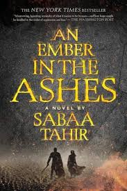https://www.goodreads.com/book/show/27774758-an-ember-in-the-ashes?ac=1&from_search=true