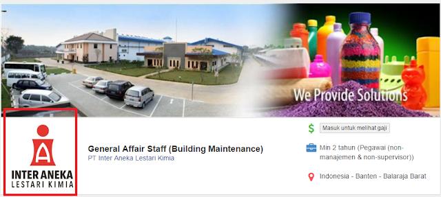 Dibutuhakn Lowongan kerja sebagai Staff Building Maintenancedi PT inter Aneka Lestari, Balajara Tangerang