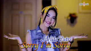 Arlida Putri - Sorry I'm Sorry