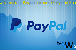 How to make a Paypal account Easy Fast and Free