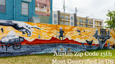 Austin Zip Code 13th Most Gentrified in US