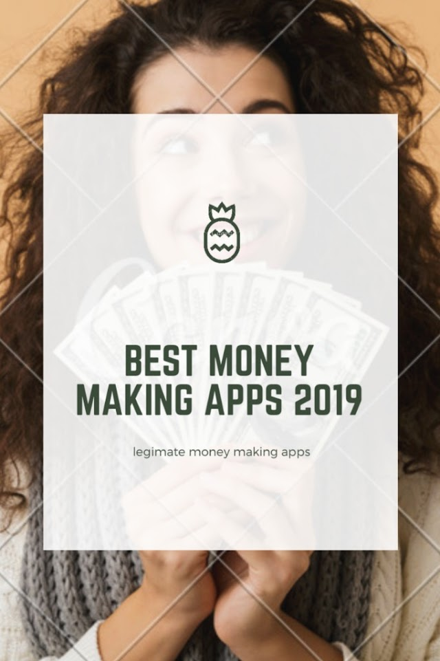 Best Money Making Apps 2019 | Money making apps