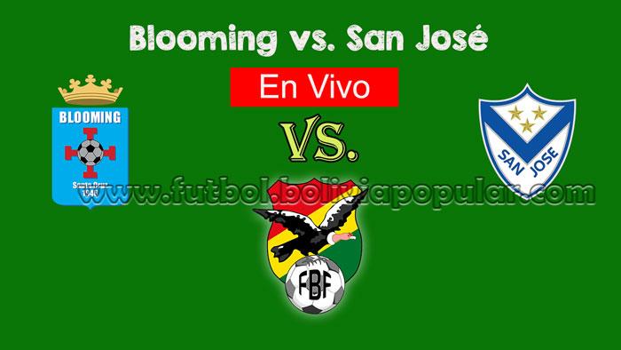 【En Vivo Online】Blooming vs. San José - Torneo Clausura 2018