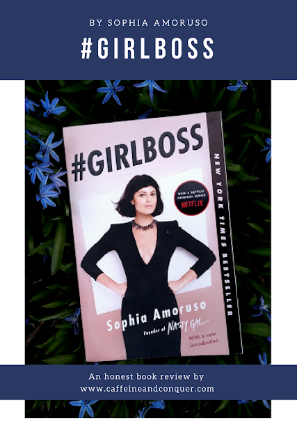 #GIRLBOSS by Sophia Amoruso - book review. An autobiography of the creator of Nasty Gal, a multi-million dollar company that started on eBay. #girlboss #bookreview #entrepreneurs #books