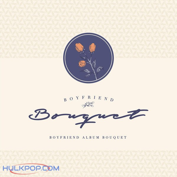 BOYFRIEND – Bouquet (ITUNES MATCH AAC M4A)