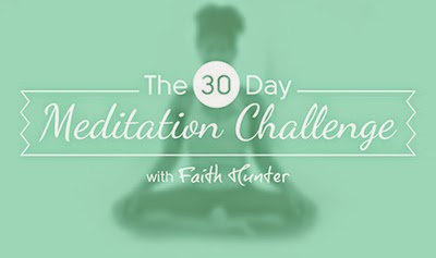 The 30-Day Meditation Challenge with Yoga Instructor Faith Hunter