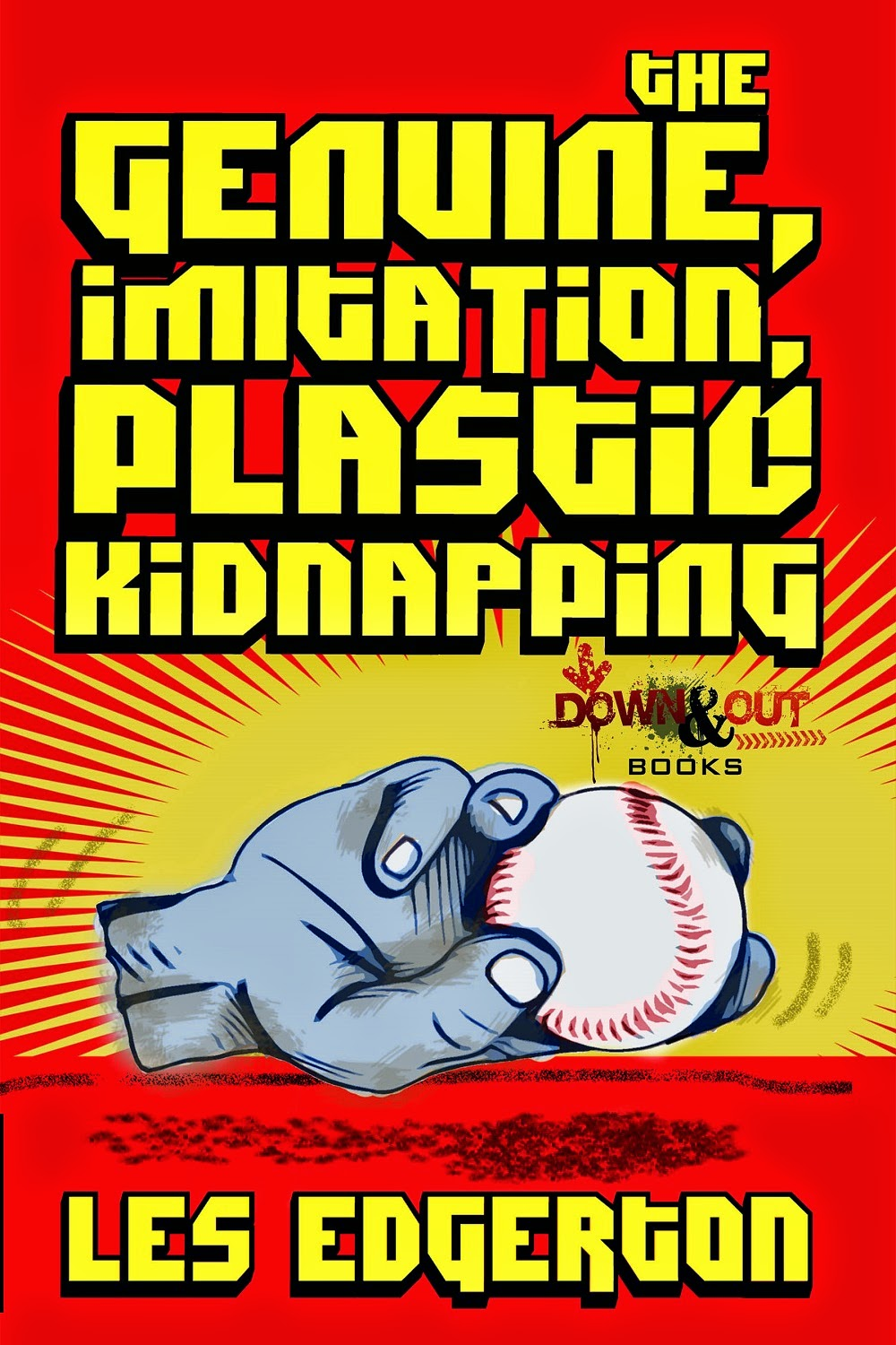 THE GENUINE, IMITATION, PLASTIC KIDNAPPING
