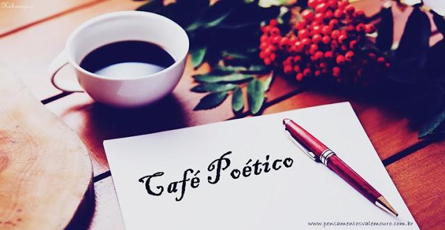 Café Poético - Vagner Xavier