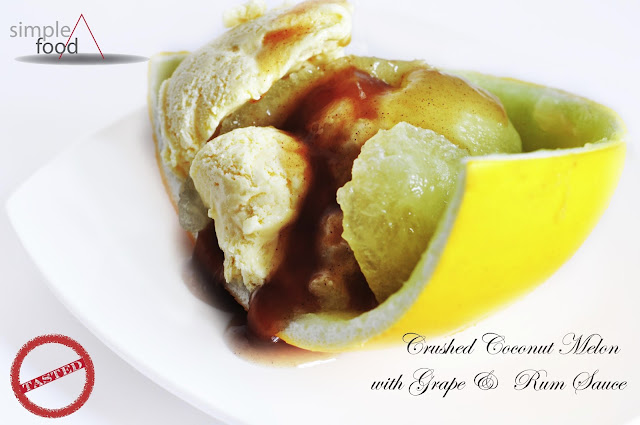 Crushed Coconut Melon with Grape and Rum Sauce ~ Simple Food