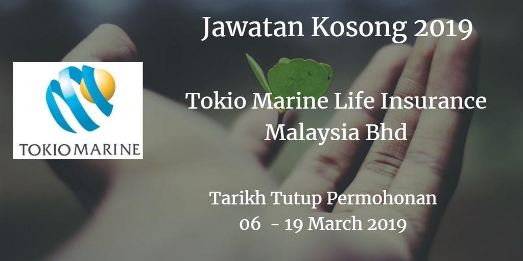 Jawatan Kosong Tokio Marine Life Insurance Malaysia Bhd 06 - 19 March 2019